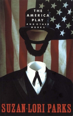 The America Play and Other Works Cover Image