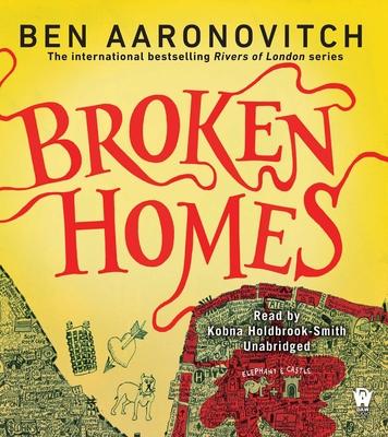 Broken Homes: A Rivers of London Novel Cover Image