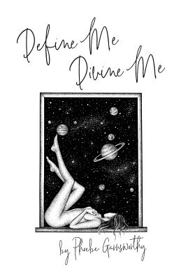 Define Me Divine Me: a Poetic Display of Affection Cover Image