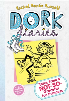 Tales from a Not-So-Graceful Ice Princess (Dork Diaries #4) Cover Image
