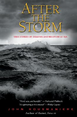 After the Storm: True Stories of Disaster and Recovery at Sea Cover Image