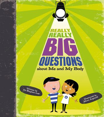 Really, Really Big Questions about Me and My Body Cover
