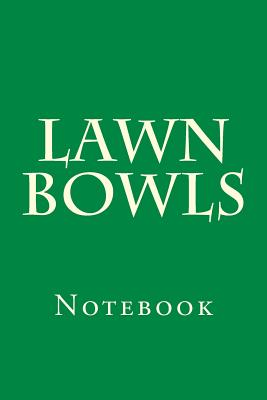 Lawn Bowls: Notebook Cover Image