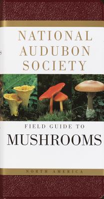 National Audubon Society Field Guide to North American Mushrooms Cover