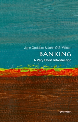 Banking: A Very Short Introduction (Very Short Introductions) Cover Image