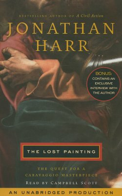 The Lost Painting: The Quest for a Caravaggio Masterpiece Cover Image