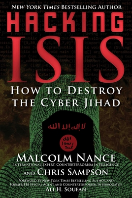 Hacking ISIS: How to Destroy the Cyber Jihad Cover Image