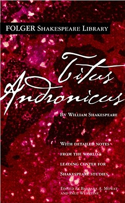 Titus Andronicus (Folger Shakespeare Library) Cover Image