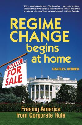 Regime Change Begins at Home: Freeing America from Corporate Rule Cover Image