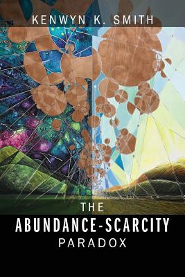 The Abundance-Scarcity Paradox Cover Image