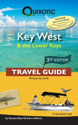 Key West & the Lower Keys Travel Guide, 2nd Ed (Second Edition, Second) Cover Image
