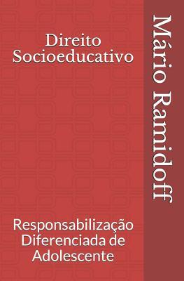 Direito Socioeducativo: Responsabilização Diferenciada de Adolescente Cover Image