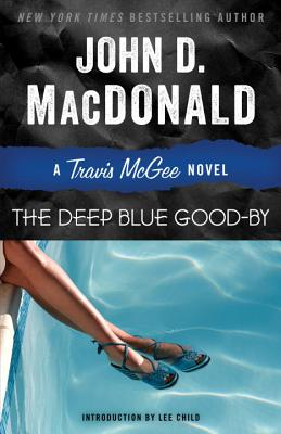 The Deep Blue Good-By: A Travis McGee Novel Cover Image