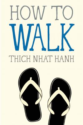 How to Walk (Mindfulness Essentials) Cover Image