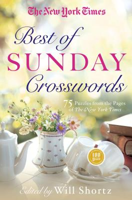 The New York Times Best of Sunday Crosswords: 75 Sunday Puzzles from the Pages of The New York Times Cover Image
