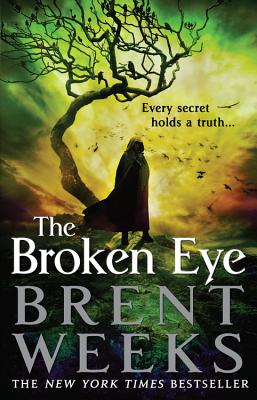 The Broken Eye (Lightbringer #3) Cover Image