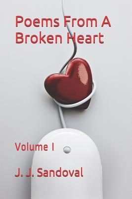 Poems from a Broken Heart: Volume I Cover Image