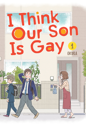 I Think Our Son Is Gay 01 Cover Image