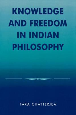 Cover for Knowledge and Freedom in Indian Philosophy