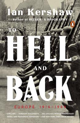 To Hell and Back: Europe 1914-1949 (The Penguin History of Europe) Cover Image