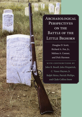 Archaeological Perspectives on the Battle of the Little Big Horn Cover Image