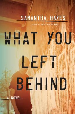 Cover for What You Left Behind