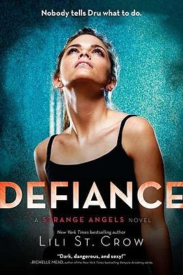 Defiance: A Strange Angels Novel Cover Image