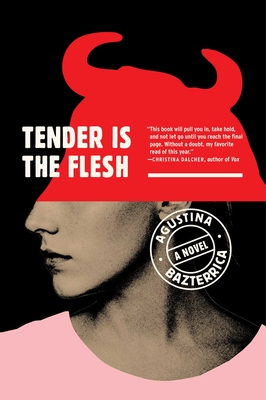 Tender Is the Flesh Cover Image