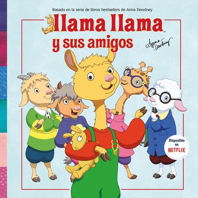 Llama Llama y sus amigos / Llama Llama And Friends Cover Image