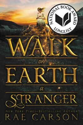 Walk on Earth a Stranger (Gold Seer Trilogy #1) Cover Image