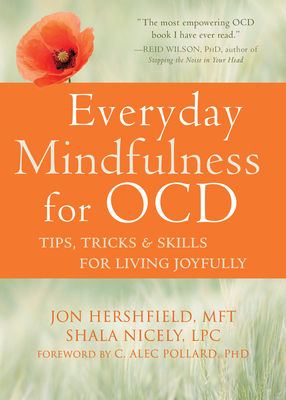 Everyday Mindfulness for Ocd: Tips, Tricks, and Skills for Living Joyfully Cover Image