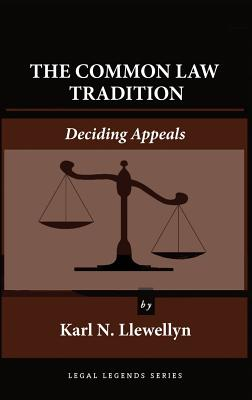 The Common Law Tradition: Deciding Appeals Cover Image