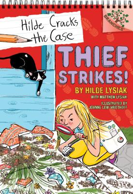 Thief Strikes!: A Branches Book (Hilde Cracks the Case #6): A Branches Book Cover Image