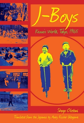 J-Boys: Kazuo's World, Tokyo, 1965 Cover Image