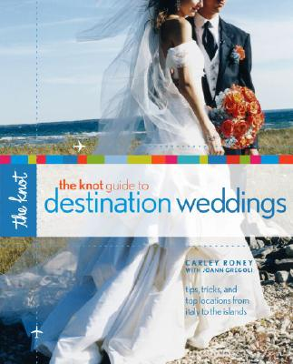 The Knot Guide to Destination Weddings Cover Image