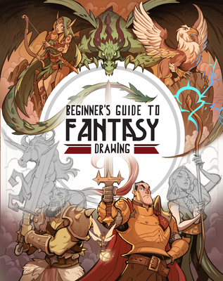 Beginner's Guide to Fantasy Drawing Cover Image