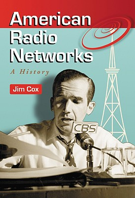 American Radio Networks: A History Cover Image