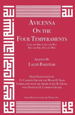 Avicenna on the Four Temperaments: Cold and Dry, Cold and Wet, Hot and Dry, Hot and Wet (Canon of Medicine #3) Cover Image