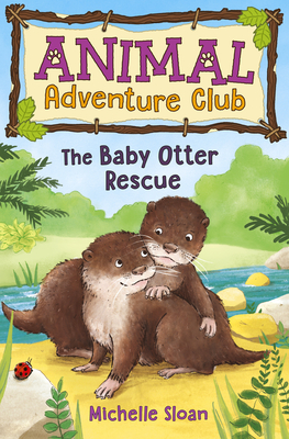 The Baby Otter Rescue (Animal Adventure Club 2) Cover Image