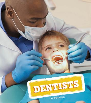 Dentists (Real-Life Superheroes) Cover Image