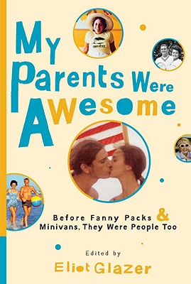 My Parents Were Awesome Cover