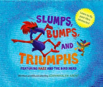 Slumps, Bumps, and Triumphs Cover Image