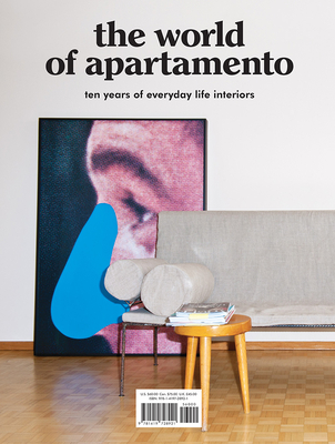The World of Apartamento: ten years of everyday life interiors Cover Image