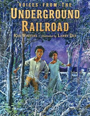 Voices from the Underground Railroad Cover Image