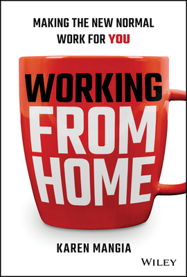 Working from Home: Making the New Normal Work for You Cover Image