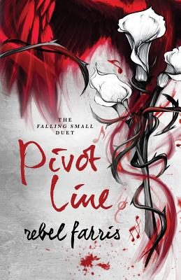 Pivot Line (Falling Small Duet #2) Cover Image