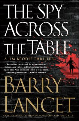 The Spy Across the Table (A Jim Brodie Thriller #4) Cover Image