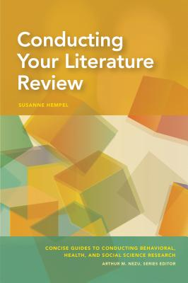 Conducting Your Literature Review (Concise Guides to Conducting Behavioral) Cover Image