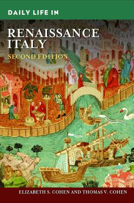 Daily Life in Renaissance Italy cover