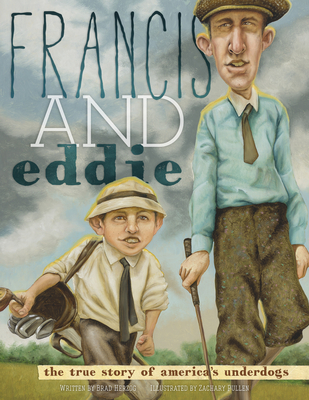 Francis and Eddie: The True Story of America's Underdogs Cover Image